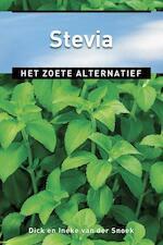 Stevia - Dick van der Snoek, Ineke van der Snoek (ISBN 9789020208887)