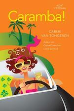 Caramba! - Carlie van Tongeren (ISBN 9789401901796)