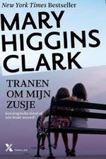 Tranen om mijn zusje - Mary Higgins Clark (ISBN 9789401603034)