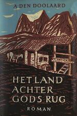 Het land achter Gods rug - A. den Doolaard (ISBN 9789021444307)