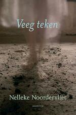Veeg teken - Nelleke Noordervliet