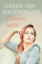 Geheime liefde - Gerda van Wageningen (ISBN 9789401901239)