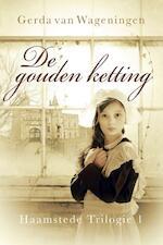 Haamstede trilogie / 1 De gouden ketting - Gerda van Wageningen (ISBN 9789401902946)