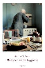 Meester in de hygiene - Anton Valens (ISBN 9789045703800)