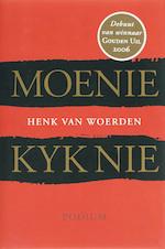 Moenie kyk nie - Henk van Woerden