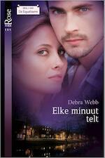 Elke minuut telt - Debra Webb (ISBN 9789461996886)
