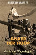 Anker der hoop - Gerda van Wageningen (ISBN 9789401900577)