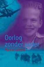 Oorlog zonder vader - Martine Letterie (ISBN 9789025853907)