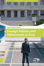 Foreign policies and diplomacies in Asia (ISBN 9789048519101)