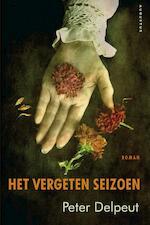 Het vergeten seizoen - Peter Delpeut (ISBN 9789045702247)