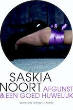 Afgunst & Een goed huwelijk - Saskia Noort (ISBN 9789041421289)