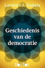Geschiedenis van de democratie - Lambert J. Giebels (ISBN 9789462251069)