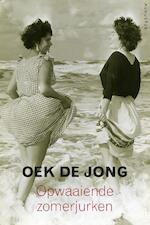 Opwaaiende zomerjurken - Oek de Jong (ISBN 9789045702193)