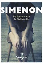 De danseres van le Gai-Moulin - Georges Simenon (ISBN 9789460423444)