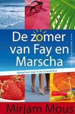 Zomer van Fay en Marscha - Mirjam Mous