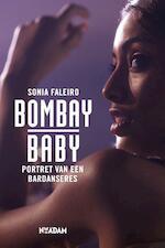 Bombay Baby - Sonia Faleiro (ISBN 9789046811719)