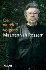 De wereld volgens Maarten van Rossem - Maarten van Rossem (ISBN 9789046807569)