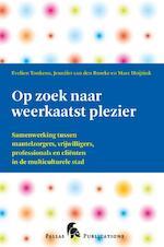 Op zoek naar weerkaatst plezier - Evelien Tonkens (ISBN 9789048511051)