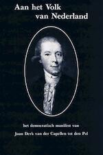 Aan het Volk van Nederland - Joan Derk van der Capellen tot den Pol (ISBN 9789062622337)
