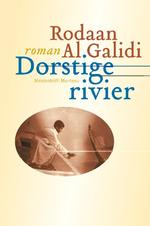 Dorstige rivier - Rodaan Al Galidi (ISBN 9789460420092)