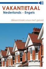 Vakantietaal Nederlands - Engels - Vakantietaal (ISBN 9789490848965)