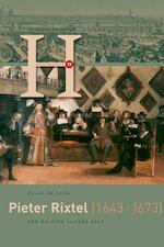 Pieter Rixtel (1643-1673) - Klaas de Jong (ISBN 9789087045241)