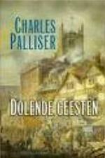 Dolende geesten - Charles Palliser, Maaike Post (ISBN 9789053337523)