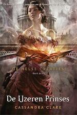 De ijzeren prinses - Cassandra Clare (ISBN 9789048826964)