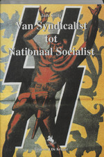 Van syndicalist tot nationaal socialist - J. Smets (ISBN 9789072547576)
