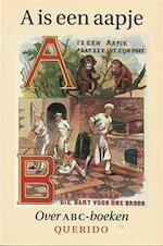 A is een aapje - Jaap ter Linden, Amp, Anne de Vries, Amp, Dick Welsink (ISBN 9789021450049)