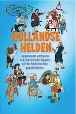 Hollandse Helden - Wim Daniëls, Joke Pool, Annejoke Smids, Gerard Sonnemans