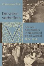 De volksverheffers - Christianne Smit (ISBN 9789087045463)