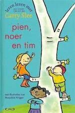 Leren lezen met Carry Slee - Pien, Noer en Tim / AVI 1 - Carry Slee, Marljolein Krijger (ISBN 9789049921521)