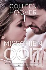 Misschien ooit - Colleen Hoover (ISBN 9789401905770)