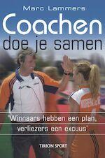 Coachen doe je samen - Marc Lammers, Mark Hoogstad (ISBN 9789043910613)