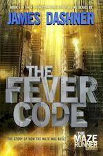 The Maze Runner Prequel: The Fever Code - James Dashner (ISBN 9781524700812)