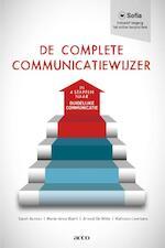 De complete communicatiewijzer - Sarah Auman, Marie-Anne Baert, Arnout de Witte, Kathleen Leemans (ISBN 9789462925847)