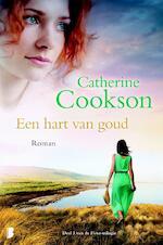 Een hart van goud - Catherine Cookson (ISBN 9789022566695)