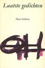 Laatste gedichten - Hans Andreus (ISBN 9789025103231)