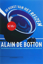 Kunst van het reizen - Alain de Botton (ISBN 9789047100126)