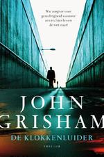 De klokkenluider - John Grisham (ISBN 9789400506350)