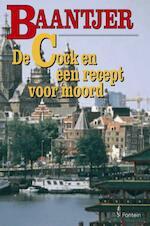 De Cock en een recept voor moord - Albert Cornelis Baantjer, Appie Baantjer (ISBN 9789026122392)