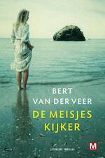 De Meisjeskijker - Bert van der Veer (ISBN 9789460689826)