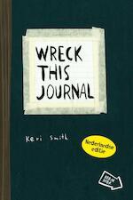 Wreck this journal / Nederlandse editie - Keri Smith (ISBN 9789049104948)