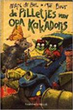De pilletjes van opa Kakadoris - Marc de Bel, Mie Buur (ISBN 9789065658531)
