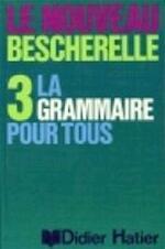 La Grammaire pour tous - Unknown (ISBN 9782870886977)