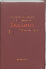 De correspondentie van Deisderius Erasmus - 3 - Desiderius Erasmus (ISBN 9789061005827)