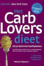 Het CarbLovers-dieet - Ellen Kunes, Frances Largeman-roth (ISBN 9789048305896)