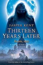 Thirteen Years Later - Jasper Kent (ISBN 9781616142537)