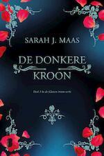 De donkere kroon - Sarah J. Maas (ISBN 9789022580288)